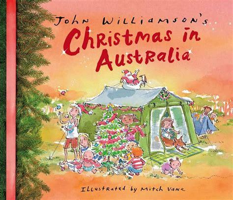 top 17 books about an australian christmas mum s grapevine