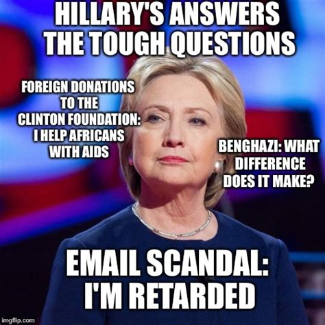 Hillary Clinton Benghazi Meme - answers good enough for the main stream media imgflip