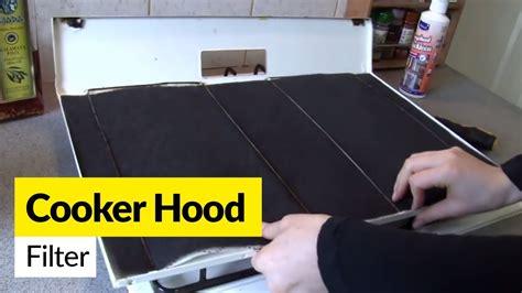 cooker hood filters  maintenance youtube