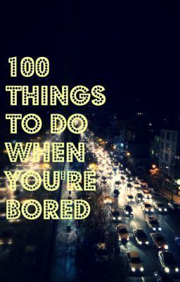youre bored