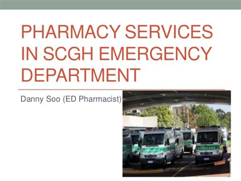 Emergency Pharmacy by Pharmacy Services In Scgh Ed