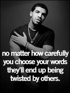 90 best images about Drake quotes (: on Pinterest | Drake ...