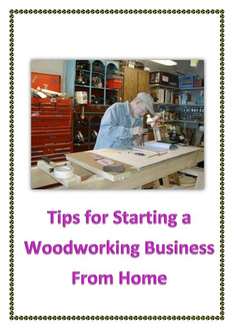 tips  starting  woodworking business  home