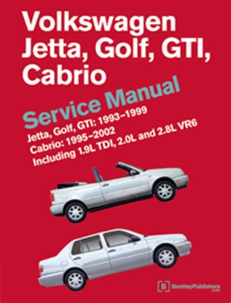 best auto repair manual 2000 volkswagen gti engine control vw volkswagen repair manual jetta golf gti 1993 1999 cabrio 1995 2002 bentley