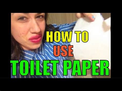 How To Use Toilet Paper! Youtube