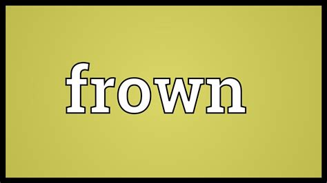 Meaning In by Frown Meaning