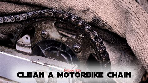 How To Clean A Filthy Motorbike Chain And Adjust