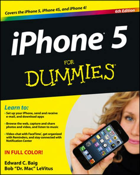 iphone for dummies iphone 5 for dummies 6th edition or a how to use an