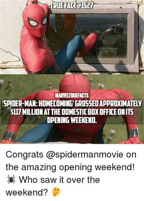 Spiderman Office Meme - true fact 1527 true fact 1527 marveltruefacts spider manhomecoming grossed approximately 117