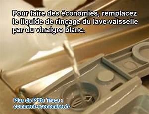 Blanchir Linge Jauni Vinaigre : l 39 astuce economique pour remplacer le liquide de rin age du lave vaisselle lave vaisselle ~ Melissatoandfro.com Idées de Décoration