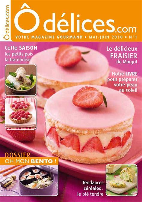 magazine de cuisine professionnel calaméo magazine odelices com n 1