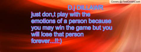Playing Games With Emotions Quotes