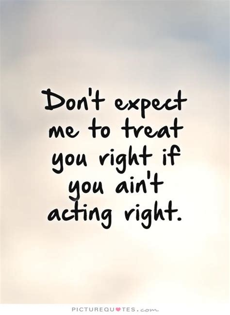 better treat your girl right quotes