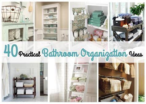 bathroom organization ideas 40 practical bathroom organization ideas just imagine