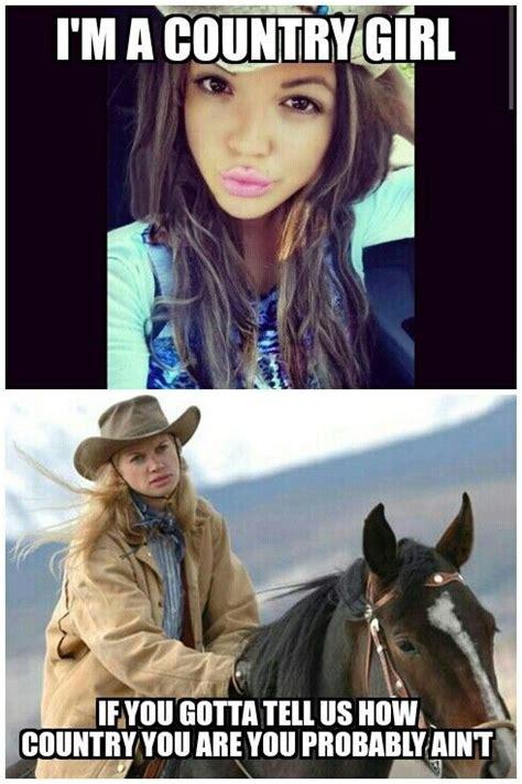 Cowgirl Memes - fake country girls cowgirl meme funny pinterest girls country girls and meme