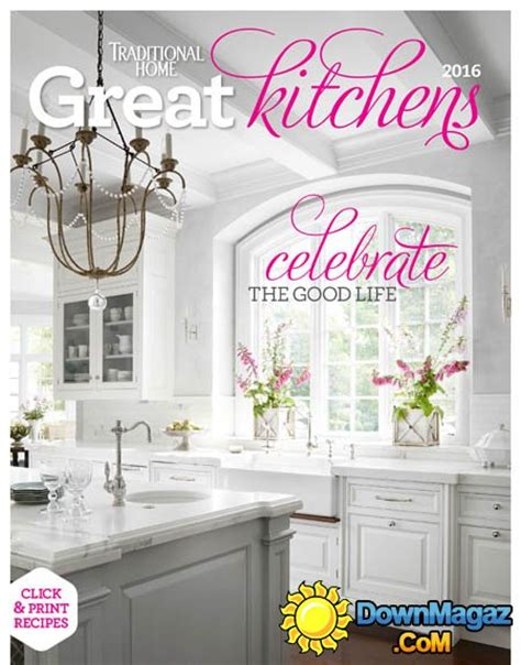 Traditional Home Great Kitchens 2016 » Download Pdf