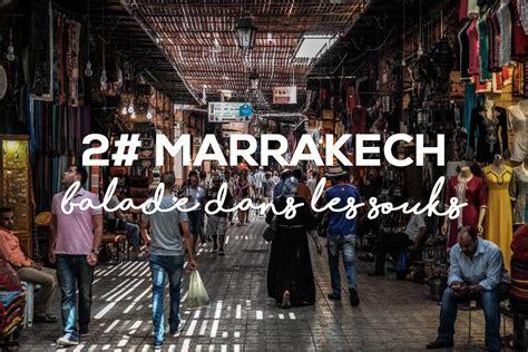 bureau d ude a marrakech photographier marrakech et ses souks