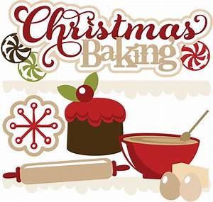 Christmas Baking SVG free svgs cute christmas clipart cute ...