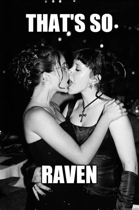Thats So Meme - that s so raven thats so raven quickmeme
