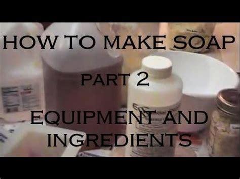 natural soap making recipe part  equipment