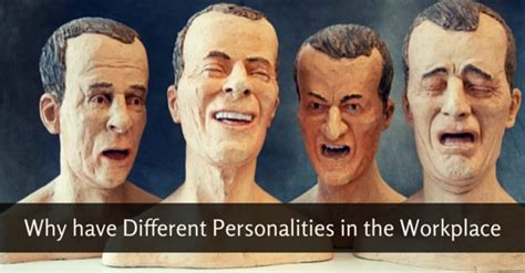 Why Have Different Personalities In The Workplace?