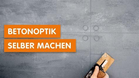 Betonoptik Wand Selber Machen by Betonoptik Selber Machen Betonm Bel Und Schicke