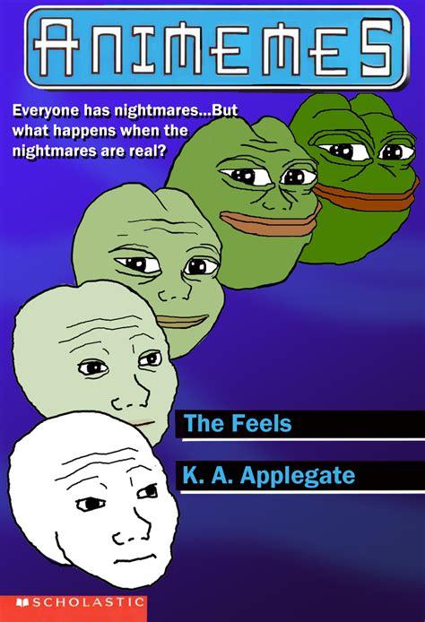 The Feels Meme - animemes animorphs know your meme