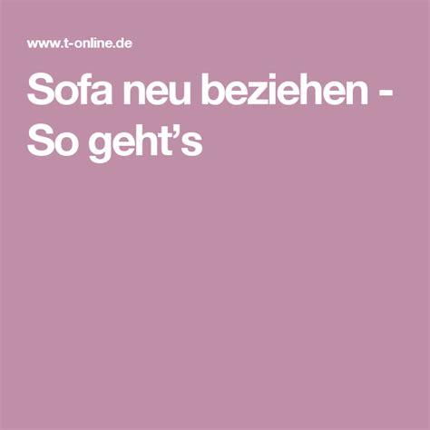 Sofa Neu Beziehen So Geht's  Sofa Neu Beziehen, Sofa Und