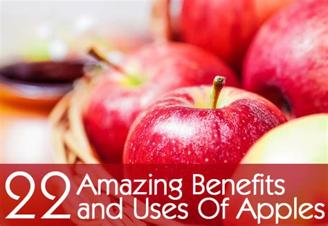 22 Amazing Benefits And Uses Of Apples