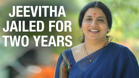 jeevitha tv actress actress jeevitha rajasekhar jailed for two years youtube