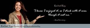 Rachael Ray Quotes & Sayings (78 Quotations)