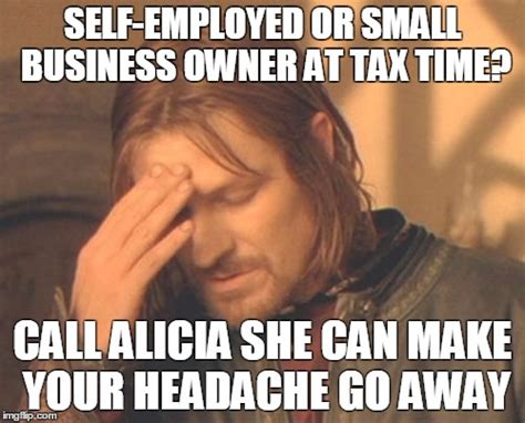 Small Business Meme - alicia sisk morris cpa small business owner alicia is here to help
