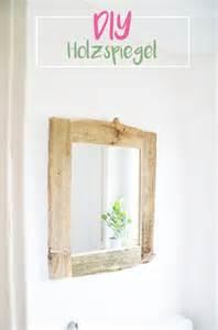 Spiegel Selber Bauen : ber ideen zu selbstgemachte rahmen auf pinterest ~ Lizthompson.info Haus und Dekorationen
