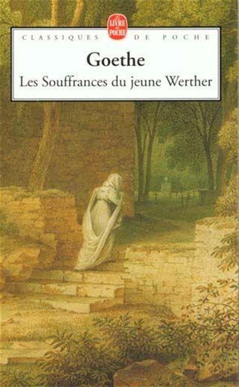 Livre  Les Souffrances Du Jeune Werther  Johann Wolfgang