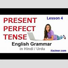 English Grammar Course For Beginners In Hindi, Urdu  Present Perfect Tense 4 Youtube