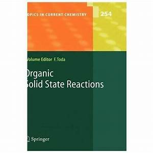 Topics In Current Chemistry Ser   Organic Solid State Reactions  2005  Hardcover  For Sale