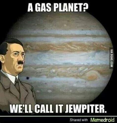 Funny Nazi Memes - 11 best images about holocaust jokes on pinterest laughing jokes and jew joke