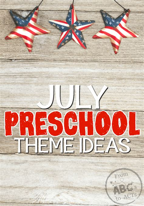 july preschool themes from abcs to acts 603 | July Preschool Themes on From ABCs to ACTs