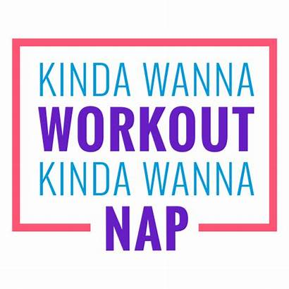 Funny Kinda Workout Wanna Poco Phrase Transparent