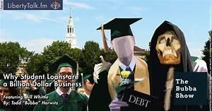 Student Loans a Billion Dollar Business - LibertyTalk FM