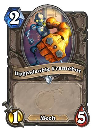 upgradeable framebot hearthstone card hearthstone top