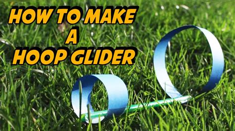 How To Make A Hoop Glider Youtube