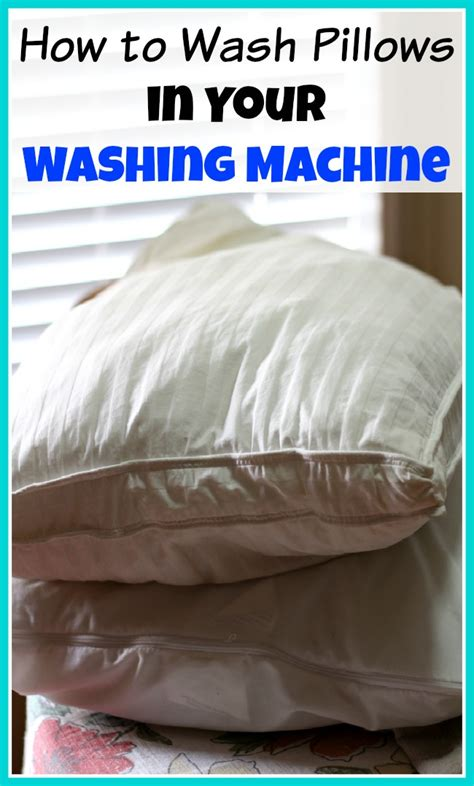 how to wash pillows how to wash pillows in your washing machine and them