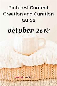 October 2018 Pinterest Content Curation And Creation Guide
