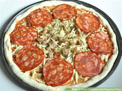 how to make pepperoni how to make a chicken and pepperoni pizza 11 steps
