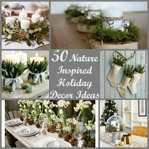 nature inspired holiday decor ideas   tipsy