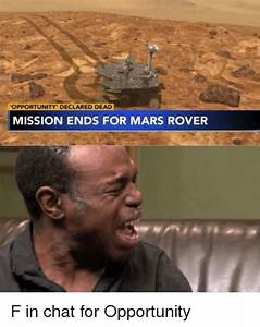 OPPORTUNITY' DECLARED DEAD MISSION ENDS FOR MARS ROVER ...