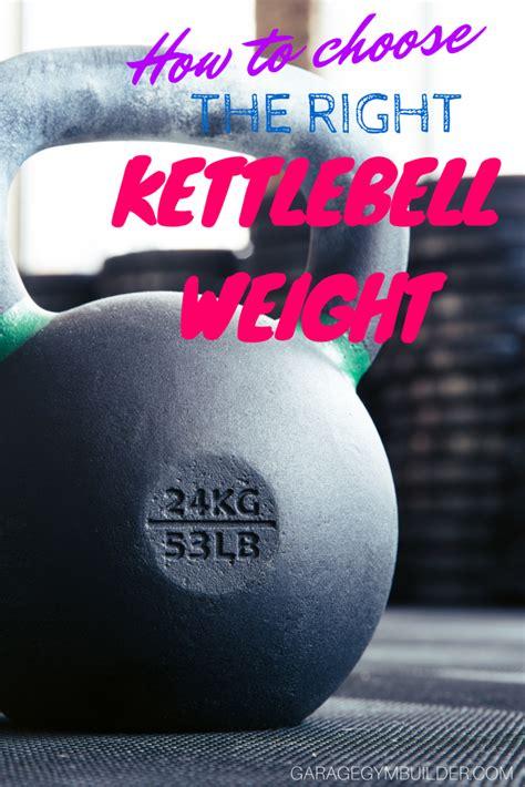 kettlebell weights choose right garagegymbuilder