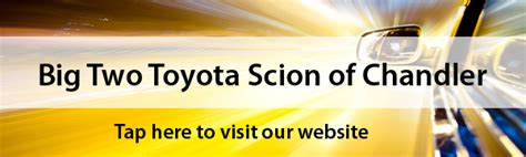 Big Two Toyota Scion Of Chandler by Big Two Toyota Of Chandler Toyota Scion Service Center