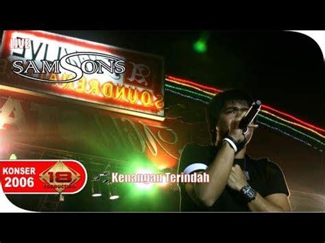 Download lagu instrumen kenangan terindah mp3 gratis 320kbps (4.87 mb). Live Konser ~ SAMSONS - Kenangan Terindah @PEKANBARU, 27 DESEMBER 2006 - YouTube